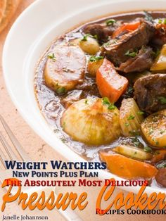 Weight Watchers New Points Plus Plan The Absolutely Most Delicious Pressure Cooker Recipes Cookbook by Janelle Johannson, http://www.amazon.com/dp/B008XCWLRM/ref=cm_sw_r_pi_dp_hjbgrb029N3WG