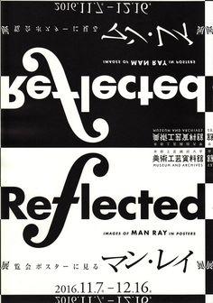 """analicear: """"現在催されている『展覧会ポスターに見るマン・レイ展「Reflected」』のシンポジウムに詩人として出演いたします。個人的には、モノクロームの写真にスイス・タイポグラフィで脇を固めた硬質なヴェルネル・イェカー (Werner Jaker)..."""