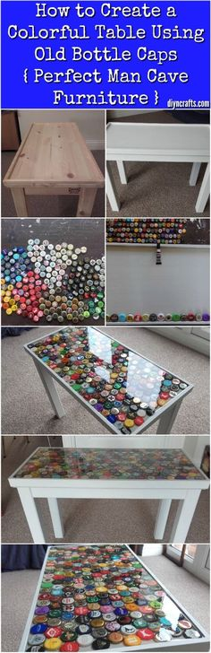 How to Create a Colorful Table Using Old Bottle Caps { Perfect Man Cave Furniture } I love furniture projects, whether we're talking about building something from the ground up or transforming an old table or desk.  I share a lot of projects on the site which I think are quite cool—but once in a while I find something that really stands out because of its uniqueness and individuality.  My most recent find is an amazing table decorated with something surprising … old bottle caps!  I love this…