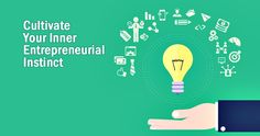 The entrepreneurial nature is the mental thought, which is required to make something from nothing. It is the instinct, which will encourage you to take smart risk and bounce back from failure and it is the inner power which makes a dropout to become a billionaire. Whether you have an existing business or you like … Continue reading Cultivate your inner entrepreneurial instinct: Sachin Mittal