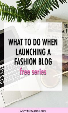 What to do when launching a fashion website from scratch