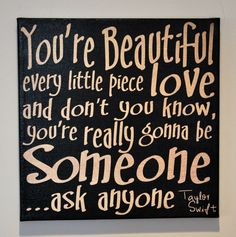 You're Beautiful by Taylor Swift -  Expressive Art on Canvas wall decor for Dorm, kitchen, Kids room, girls room wall art. $39.95, via Etsy.
