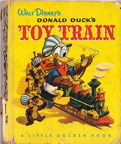 """Walt Disney's DONALD DUCK's TOY TRAIN (A Little Golden Book told by Jane Werner, pictures by the Walt Disney Studio, adapted by Dick Kelsey and Bill Justice, from the motion picture """"Out of Scale"""" 1972 printing) Old Children's Books, Vintage Children's Books, My Books, Vintage Cards, Donald Duck Toys, Little Golden Books, Old Toys, Vintage Disney, The Book"""