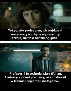 Wuhan, Professor, Avatar Ang, Polish To English, Netflix, Der Plan, Some Quotes, Funny Me, Tokyo