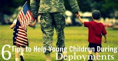 6 Tips to Help Young Children During Deployments