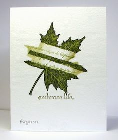 masked the Leaf stamp (HeinDesign) with tape before stamping, then stamped some text and sponged!