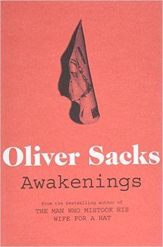 Awakenings: Amazon.co.uk: Oliver Sacks: 9780330523677: Books
