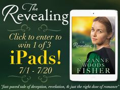 Suzanne Woods Fisher is celebrating the release of her new book, 'The Revealing' by giving away 3 iPads! Enter to win here!