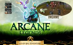 Arcane Legends is an online co-op adventure RPG. 3 classes, one melee (warrior) and to ranged (Sorc and Rogue)