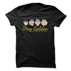 Stay Golden - The Golden Girls