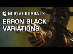 Erron Black Variations Official Breakdown - Mortal Kombat X