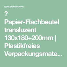 ▷ Papier-Flachbeutel transluzent 130x180+200mm | Plastikfreies Verpackungsmaterial ❤ Verpackungen