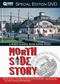 Shop WQED - Detail1 - PGH - NORTH SIDE DVD - North Side Story DVD - All Things Pittsburgh - Rick Sebak - Shop WQED