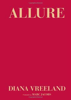 Allure by Diana Vreeland,http://www.amazon.com/dp/081187043X/ref=cm_sw_r_pi_dp_yRa4sb0GT96EXC9J