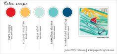 June 2015 Color inspiration 1 (Pure Poppy, Summer Sunrise, Aqua Mist, Hawaiian Shores, Enchanted Evening)