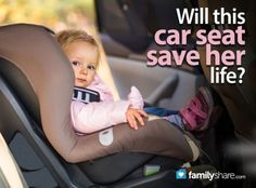 FamilyShare.com l Will this car seat save her life? #safety #parenting #baby