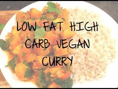 Vegan Curry, High Carb - Low Fat (Raw till 4) (with Plantains)
