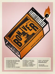 Love everything about this Bon Iver poster - the colour palette, the halftone dots, that it's a matchbox. Tour Posters, Band Posters, Concert Posters, Gig Poster, Festival Posters, Lettering, Vintage Posters, Retro Posters, New Art