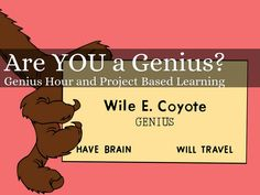 """""""Are YOU a Genius?"""" - A Haiku Deck: What is Genius Hour? What is Project based learning? Slideshow prepared for a parent information evening to explain Genius Hour and project Based learning."""