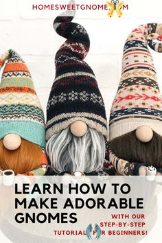 Learn To Make DIY Gnomes! | DIY Gnome Patterns & Tutorials | Home Sweet Gnome  <br> Diy Arts And Crafts, Diy Craft Projects, Crafts To Make, Craft Ideas, Project Ideas, Diy Crafts, Gnome Tutorial, Homemade Business, Christmas Gnome