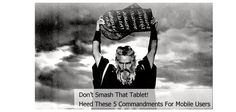 The 5 Commandments For Smartphone Owners