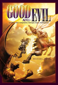 Good and Evil Color Paperback (Paperback) (Book) by Michael Pearl - No Greater Joy