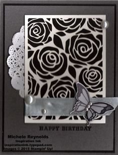 """Handmade birthday card using Stampin' Up! products - Nature's Perfection Stamp Set, From My Heart Stamp Set, Artisan Embellishment Kit, Pearl Basic Jewels, Vellum Card Stock, 5/8"""" Satin Ribbon, and Elegant Butterfly Punch.  By Michele Reynolds, Inspiration Ink, http://inspirationink.typepad.com/inspiration-ink/2015/03/natures-perfection-black-roses-birthday.html.  #stampinup #inspirationink #saleabration2015 #naturesperfection #frommyheart"""