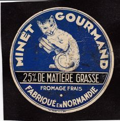 I512 FROMAGE MINET (DUPONT D ISIGNY CALVADOS ? ) NORMANDIE CHAT