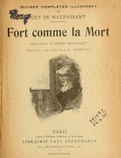 Fort comme la mort. Illus. de André Brouillet, ...