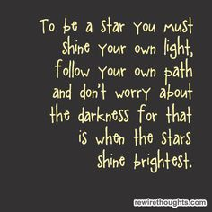 Be A Star #quotes #inspirational