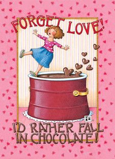 Forget Love Fall in Chocolate Hearts Valentine Fridge Magnet Mary Engelbreit Art Chocolate Quotes, I Love Chocolate, Chocolate Lovers, Chocolate Humor, Chocolate Hearts, Mary Engelbreit, Illustrations, Love Valentines, Whimsical
