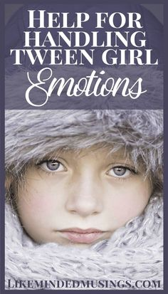 Now my daughter is a teen. I see some things done well and some things I wish I had done differently. How can we handle our tween daughter's emotions? Join Dr Melanie Wilson on Like Minded Musings to find out how today!