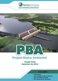 Projeto Luz e Vida: Belo Monte: Garantia dos Direitos dos Atingidos