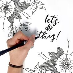 Let's do this lettering by @missmaddie832 on Instagram