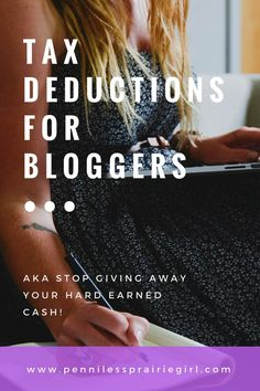 Are you a blogger? Be sure to use these deductions to reduce your taxes payable!