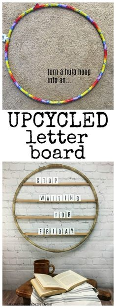 Hula Hoop Upcycled Letter Board