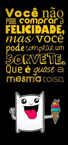 Sorvete Good Vibes, Gods Love, Thoughts, Humor, Sayings, Words, Funny, Quotes, Inspiration