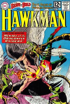 1962 Alley Award, Best Hero - Hawkman  (DC Comics);  1962 Alley Award, Best Single Comic Book Cover - The Brave and the Bold #42, by Joe Kubert  (DC Comics)