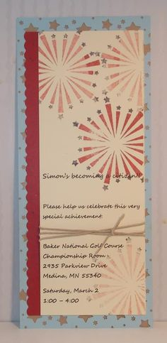Patriotic Invitation - Citizenship party, Memorial Day, 4th of July