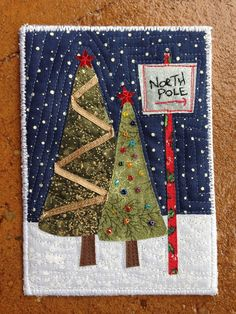 Fabric Christmas Postcard – Inspired by Welcome to the North Pole - embroidery Christmas Tree Quilt, Christmas Patchwork, Christmas Applique, Noel Christmas, Handmade Christmas, Christmas Crafts, Christmas Quilting, Disney Christmas, Fabric Cards