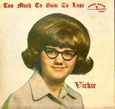 Vickie - Too Much To Gain To Lose