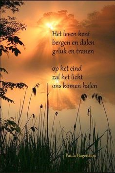 Gedichten Paula Hagenaars Hope In God, Spiritual Words, Dutch Quotes, Poems Beautiful, Everything And Nothing, Life Quotes, Poetry, Sayings, Inspiration