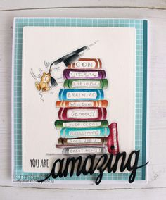 Congratulations. You are amazing graduation card.  Brainy Bear from Lili of the Valley.  Lots of books. Mortarboard. Teddy Bear.