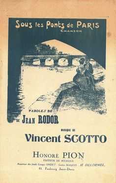 VINCENT SCOTTO - SOUS LES PONTS DE PARIS - 1913 - WALZER CHANSON - MUSIKNOTE