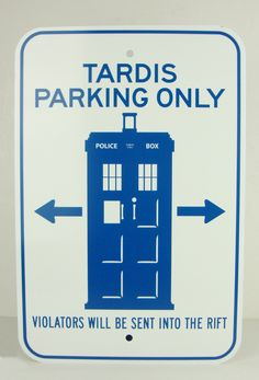 Doctor Who TARDIS Parking Only Sign by NicestMeanGirl on Etsy, $32.00