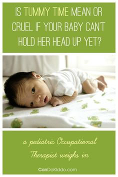 Is Tummy Time mean or cruel for a newborn. CanDo Kiddo