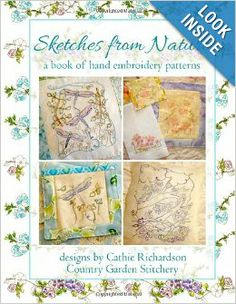 Sketches from Nature: A book of hand embroidery patterns: Cathie Richardson: 9781491288276: Amazon.com: Books