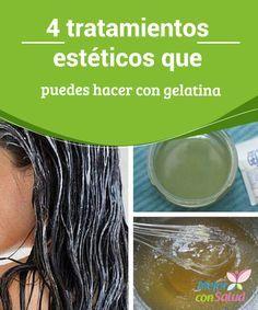 4 tratamientos estéticos que puedes hacer con gelatina. Para el Cabello:  ½ taza de gelatina sin sabor (125 g), ½ taza de agua (125 ml) y 235 ml de champú.