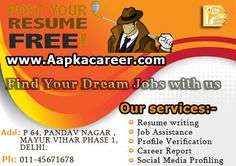 Post your resume to Aapka Career and start your career in a right way. http://www.aapkacareer.com/