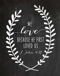 LOVE Chalkboard WALL ART Wreath Bible Verse Religious Christian We Love Because…